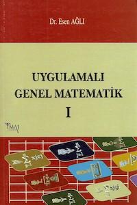 Uygulamalı Genel Matematik – Cilt I