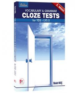 Vocabulary & Grammar Cloze Tests for YDS - LYS 5