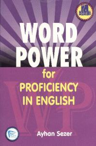 Word Power in Proficiency in English