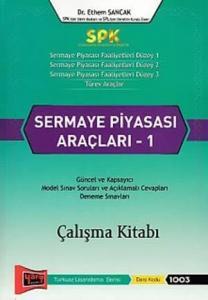 Yargı SPK Sermaye Piyasası Araçları - 1 Çalışma Kitabı - Ethem Sancak