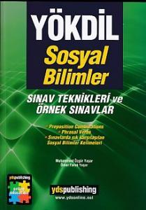 YDS Publishing YÖKDİL Sosyal Bilimler Sınav Teknikleri ve Örnek Sınavlar