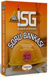 Yediiklim İSG İş Sağlığı ve Güvenliği Soru Bankası A B C Sınıfı Çözümlü Soru Bankası