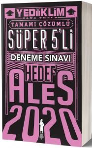 Yediiklim Yayınları 2020 ALES Tamamı Çözümlü Süper 5 li Hedef Deneme Sınavı