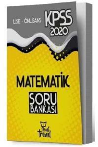Yeni Trend Yayınları 2020 KPSS Lise Ön Lisans Matematik Soru Bankası