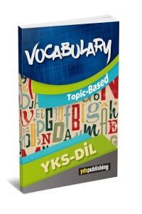 YDS Publishing YKSDİL Vocabulary Topic Based - Konulara Göre Gruplanmış Testler