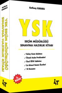 4T YSK Seçim Müdürlüğü Sınavına Hazırlık Kitabı