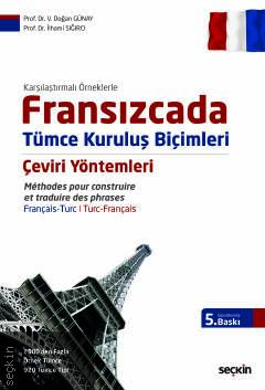 Fransızcada Tümce Kuruluş Biçimleri Çeviri Yöntemleri V. Doğan Günay
