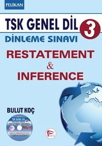 TSK Genel Dil Dinleme Sınavı 3 Restatement & Inference 2015 - Bulut Koç