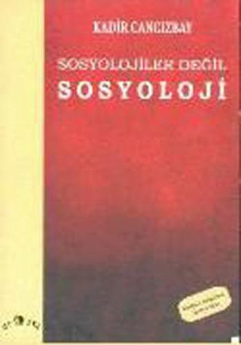 Sosyolojiler Değil Sosyoloji