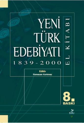 Yeni Türk Edebiyatı 1839 - 2000 El Kitabı