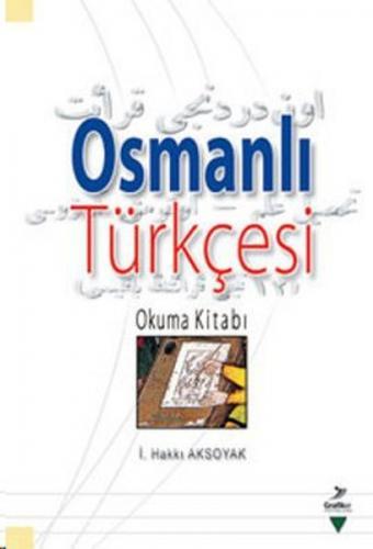 Osmanlı Türkçesi İ. Hakkı Aksoyak