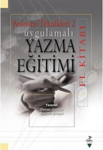 Uygulamalı Yazma Eğitimi El Kitabı Osman Gündüz