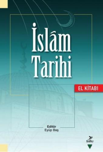 İslam Tarihi El Kitabı Eyüp Baş