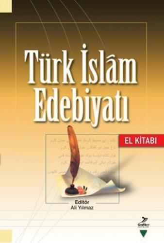 Türk İslam Edebiyatı El Kitabı Ali Yılmaz