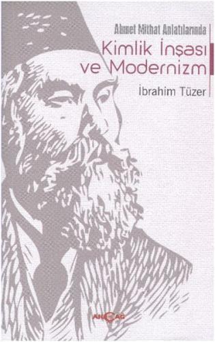 Kimlik İnşası ve Modernizm