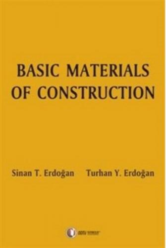 Basic Materials of Construction ( Yapı Malzemeleri )