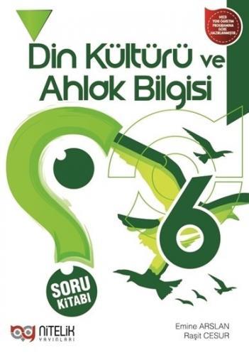 Nitelik Yayınları 6. Sınıf Din Kültürü ve Ahlak Bilgisi Soru Kitabı Ko
