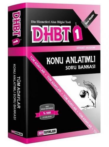DHBT 1 Tüm Adaylar İçin Konu Anlatımlı Soru Bankası - DDY Yayınları