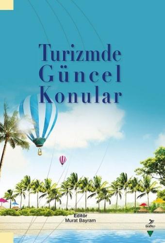 Turizmde Güncel Konular Murat Bayram