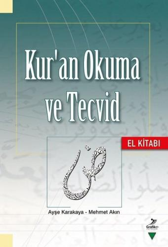 Kur'an Okuma ve Tecvid - El Kitabı Ayşe Karakaya