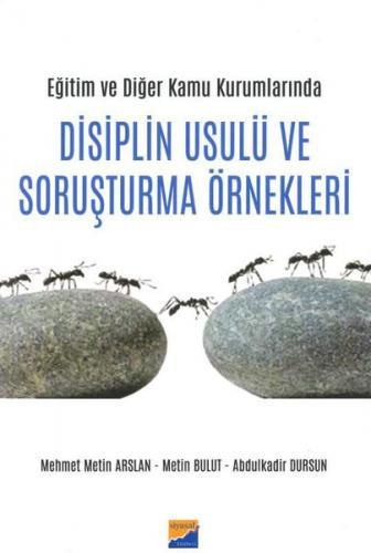 Disiplin Usulü ve Soruşturma Örnekleri %15 indirimli Mehmet Metin Arsl