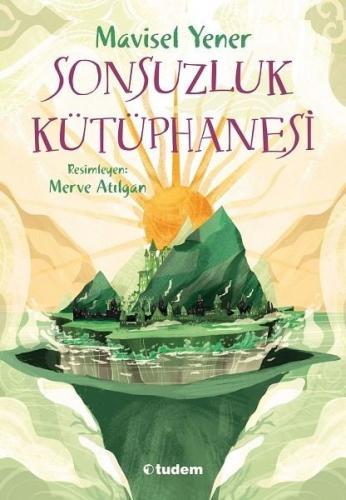 Sonsuzluk Kütüphanesi-9+ Mavisel Yener