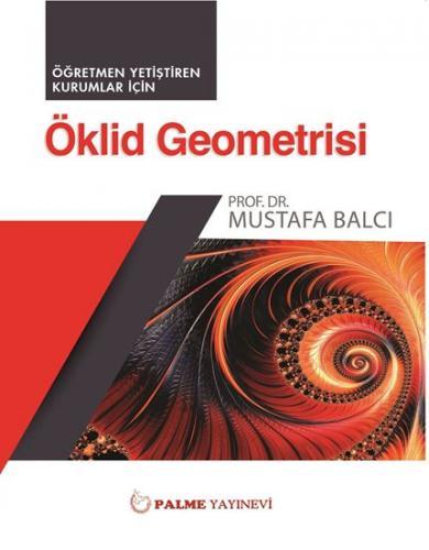 Öklid Geometri ( Öğretmen Yetiştiren Kurumlar İçin )