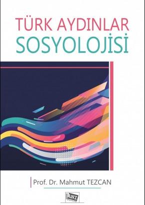 Anı Türk Aydınlar Sosyolojisi