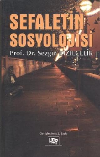 Anı Sefaletin Sosyolojisi