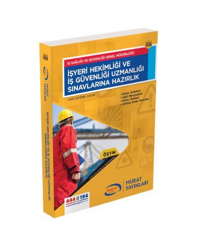 Murat Eğitim İşyeri Hekimliği ve İş Güvenliği Uzmanlığı Sınavlarına Hazırlık Kitabı