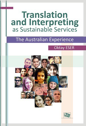 Anı Translation and Interpreting as Sustainable Services The Australian Experience