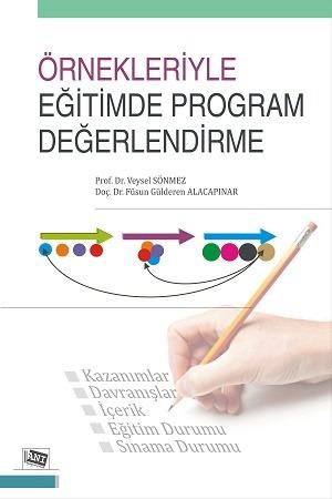 Anı Örnekleriyle Eğitimde Program Değerlendirme