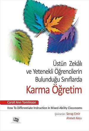 Anı Üstün Zekalı ve Yetenekli Öğrencilerin Bulunduğu Sınıflarda Karma Öğretim