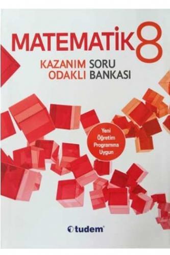 Tudem 8. Sınıf Matematik Kazanım Odaklı Soru Bankası