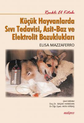 Küçük Hayvanlarda Sıvı Tedavisi, Asit-Baz ve Elektrolit Bozuklukları