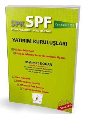 Pelikan SPK - SPF Yatırım Kuruluşları Konu Anlatımlı Soru Bankası 1005
