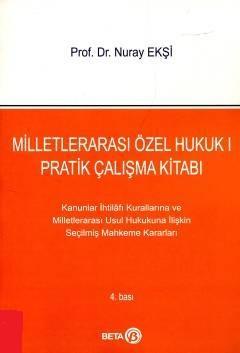 Milletlerarası Özel Hukuk I Pratik Çalışma Kitabı - Nuray Ekşi