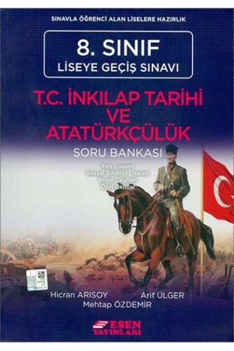 Esen 8. Sınıf T.C. İnkılap Tarihi ve Atatürkçülük Soru Bankası