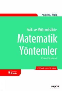 Seçkin Fizik ve Mühendislikte Matematik Yöntemler
