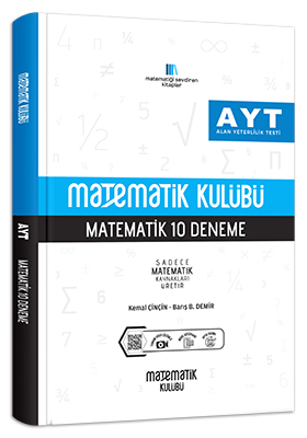 Matematik Kulübü AYT Matematik 10 Deneme Barış B. Demir