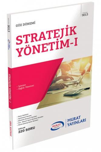 Murat 4. Sınıf 7. Yarıyıl Stratejik Yönetim - I Kod 9013