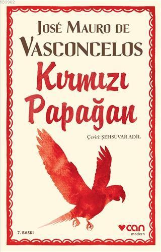 Kırmızı Papağan Jose Mauro de Vasconcelos