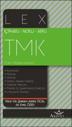 LEX Türk Medeni Kanunu (TMK)