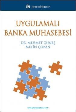 Uygulamalı Banka Muhasebesi %10 indirimli Mehmet Güneş
