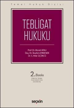Tebligat Hukuku - Temel Hukuk Dizisi Murat Atalı