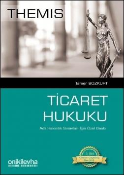 Themis - Adli Hakimlik Sınavları İçin Özel Baskı Ticaret Hukuku
