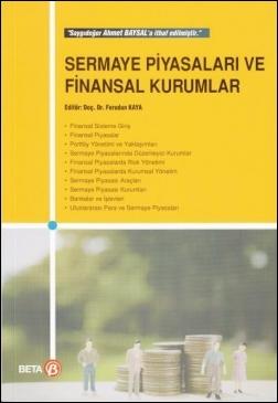 Sermaye Piyasaları ve Finansal Kurumlar  Ferudun Kaya