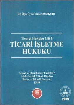 Ticari İşletme Hukuku (Roman Boy) Tamer Bozkurt