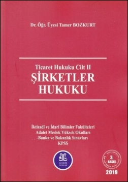 Şirketler Hukuku (Roman Boy) Tamer Bozkurt