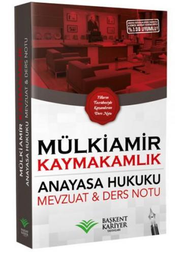 Mülkiamir Kaymakamlık Anayasa Hukuku Ders Notu ve Mevzuat